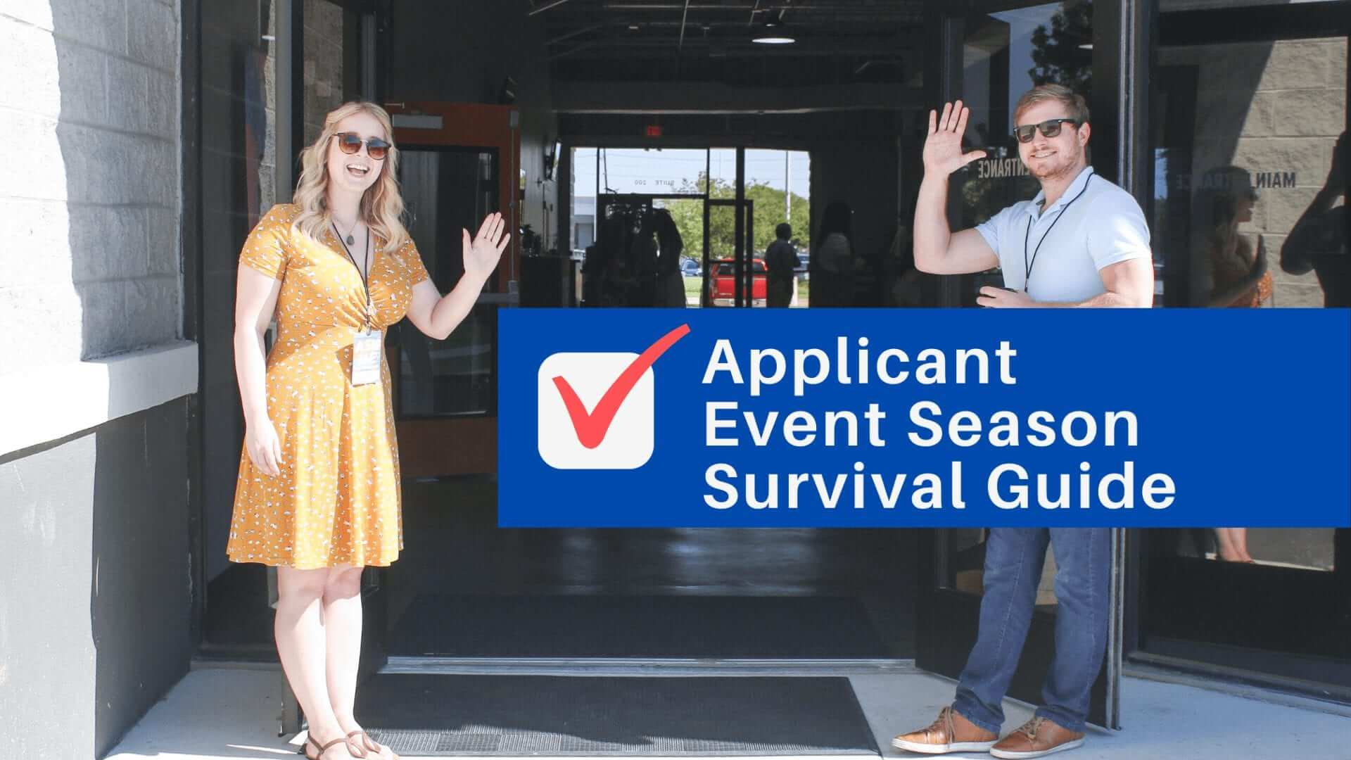 How to survive applicant event season